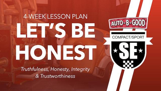 LET'S BE HONEST // 4-Week Lesson Plan