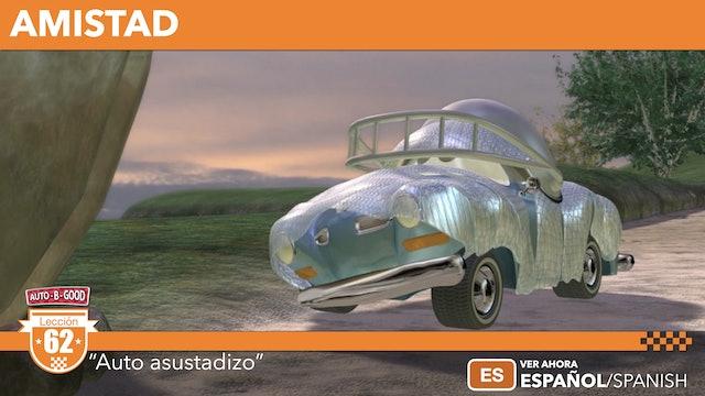 """AMISTAD // """"Auto asustadizo"""" [62]"""