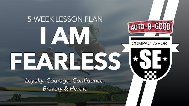 I AM FEARLESS // 5-Week Lesson Plan