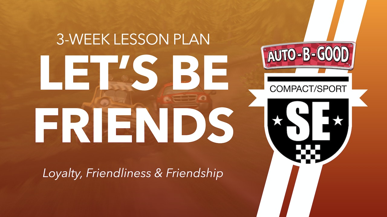 LET'S BE FRIENDS // 3-Week Lesson Plan
