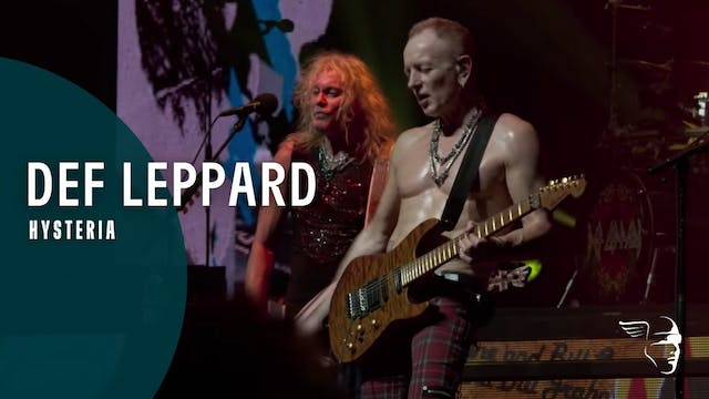 Def Leppard - Hysteria Live At The O2