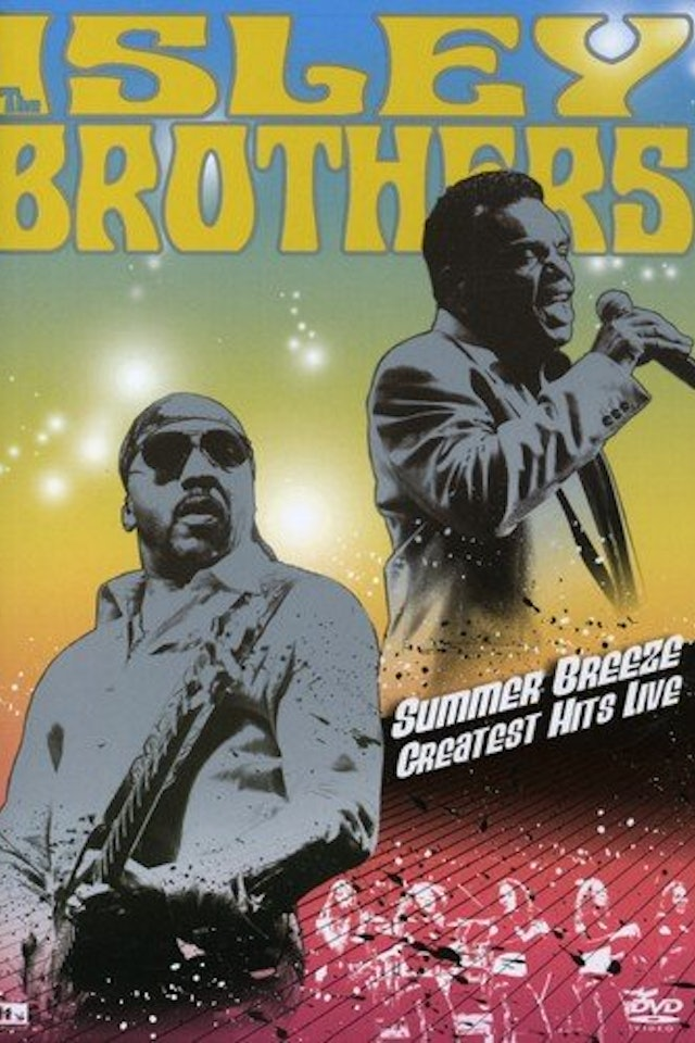 Isley Brothers: Summer Breeze - Greatest Hits Live