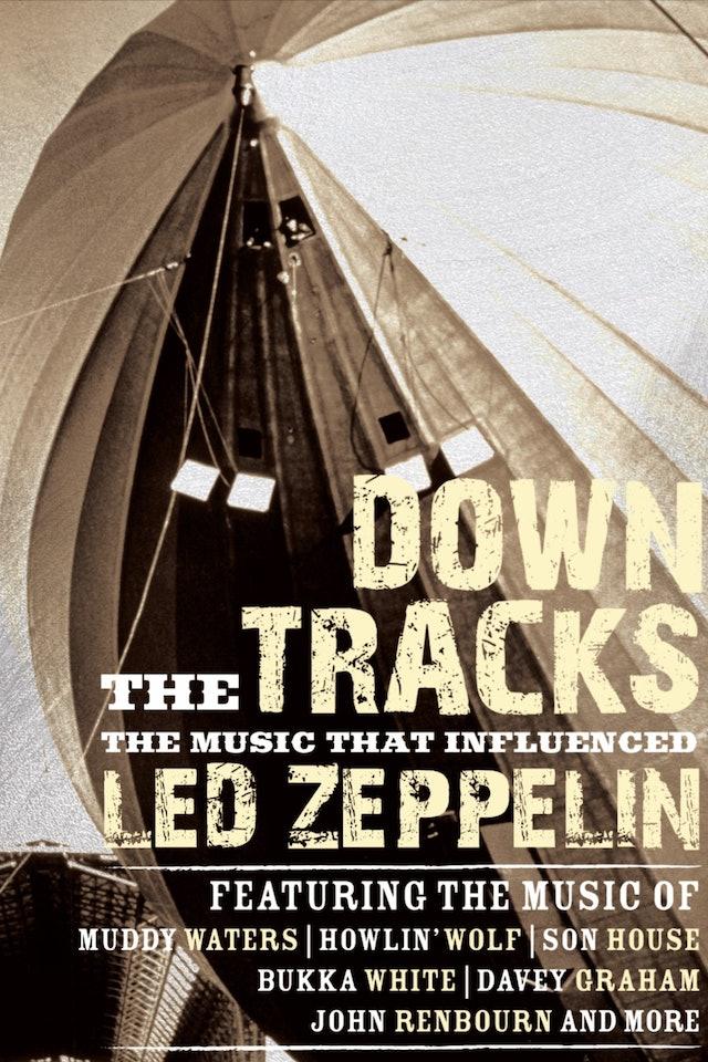 Led Zeppelin: Down The Tracks