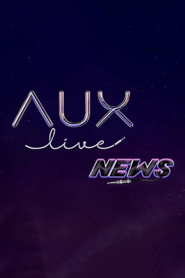 AUX Live News