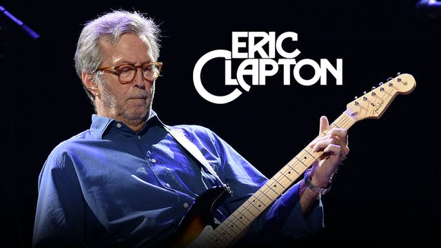 Eric Clapton: Slowhand at 70 - Live A...
