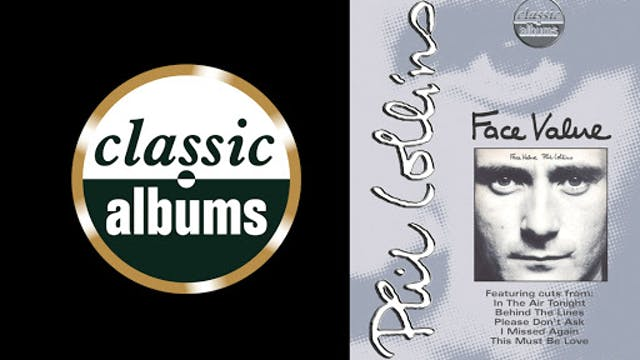 Classic Albums: Phil Collins Face Value