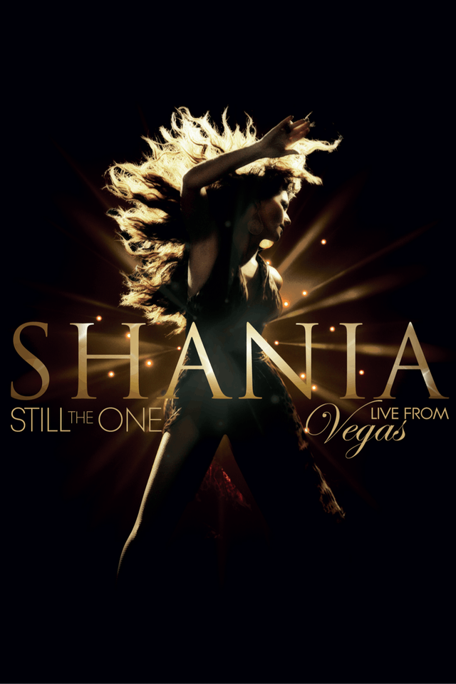 Shania Twain: Still The One - Live From Las Vegas