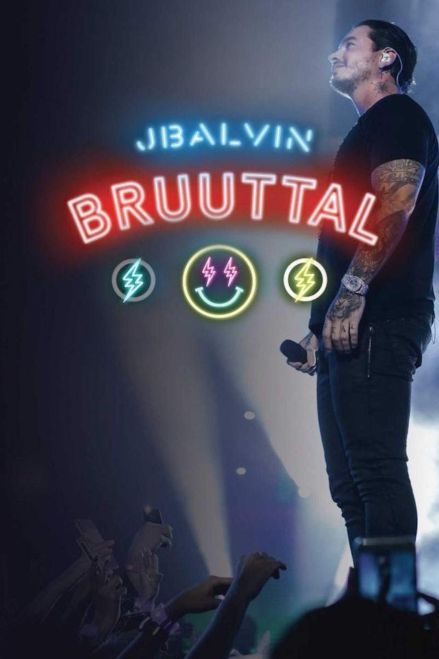 J Balvin: Bruuttal