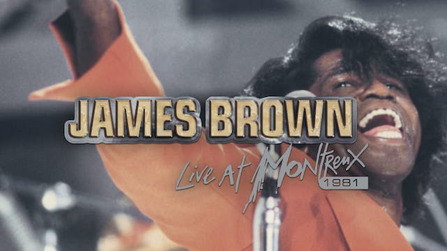 James Brown: Live at Montreux 1981
