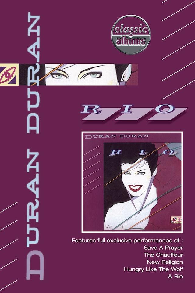 Duran Duran: Classic Albums