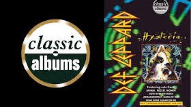 Classic Albums : Def Leppard Hysteria