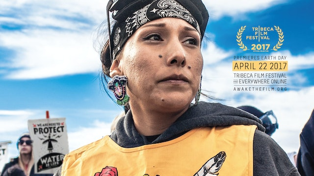 (STREAM/RENT) AWAKE, A DREAM FROM STANDING ROCK