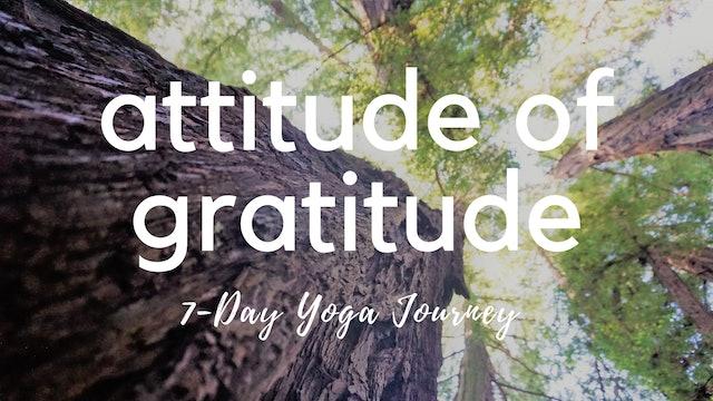 The Attitude of Gratitude 7-Day Yoga Series
