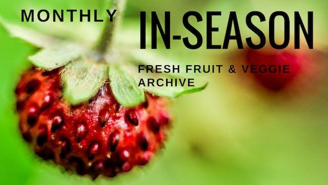 Monthly In-Season Fresh Fruit & Veggie Archive