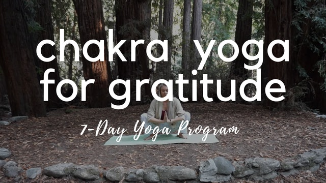 7-Day Chakra Yoga for Gratitude Program