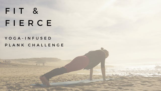Fit & Fierce Yoga-Infused Plank Challenge