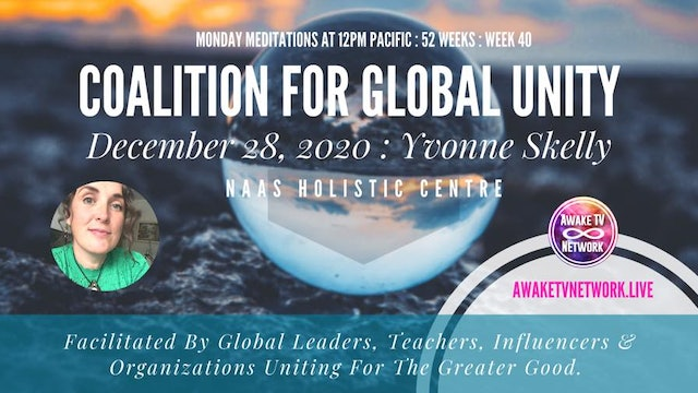 Coalition for Global Unity - Meditation with Yvonne Skelly - Dec. 28, 2020