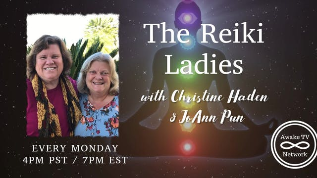 """The Reiki Ladies"" with Christine Ha..."