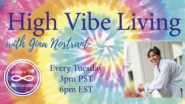 """High Vibe Living"" with Gina Nostrant & Guest Rebecca Cohen S1E3"