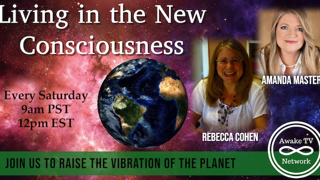 """Living in the New Consciousness"" with Amanda Masters & Rebecca Cohen S2E3"