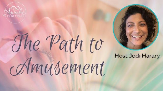 """The Path to Amusement"" with Jodi Har..."