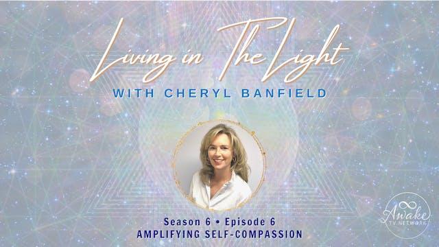 """Living in The Light - Amplifying Sel..."
