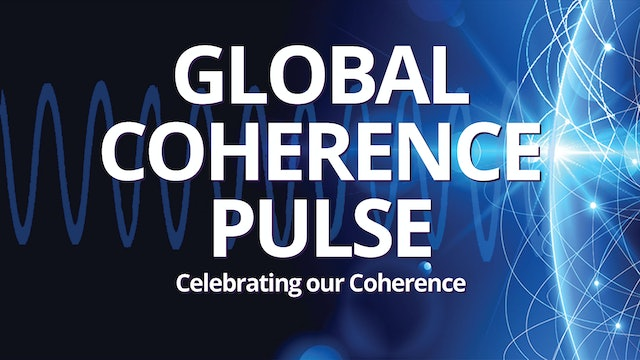 Global Coherence Pulse {WATCH FREE} Heart-Centered Meditation Event (6/21/2020)