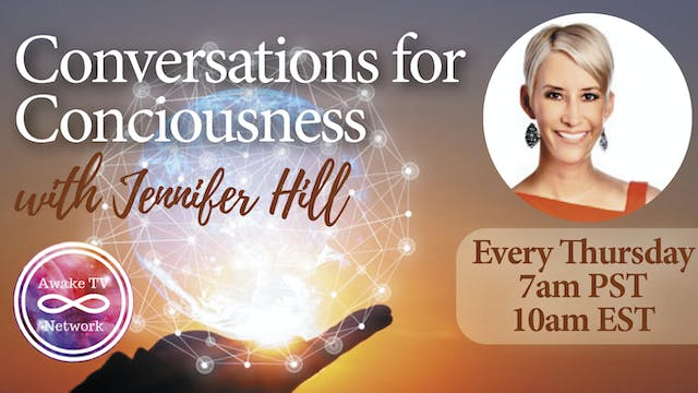 """Conversations for Consciousness"" Jen..."