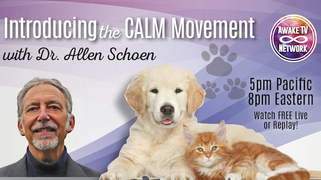 """Awakening with Your Animal Family"" with Dr. Allen Schoen S1E8"
