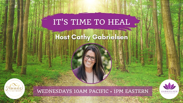 "Cathy Gabrielsen - ""It's Time to Heal"""
