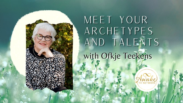 """""""Meet your Archetypes/Talents"""" with Ofkje Teekens & Guest Malin Hedlund S1E11"""