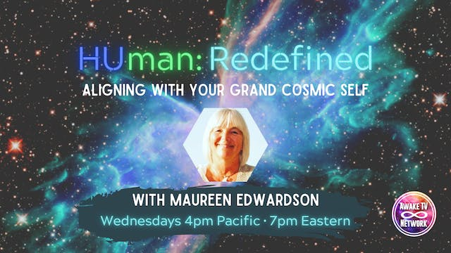 """HUman: Redefined"" with Maureen Edwar..."