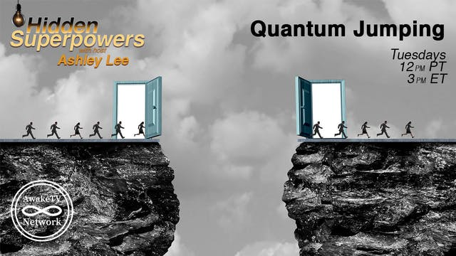 """Hidden Superpowers - Quantum Jumping..."