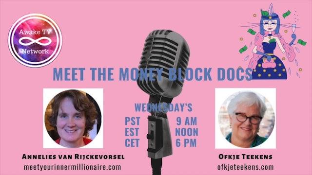 """Money Block Docs"" with Ofkje Teekens, Annelies, & Guest Andrea Pennington S2E8"