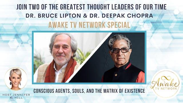 Bruce Lipton & Deepak Chopra: Conscio...