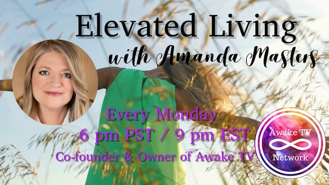 """""""Elevated Living"""" with Amanda Masters S1E5"""