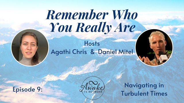 """""""Remember Who You Really Are"""" with Agathi Chris & Daniel Mitel S1E9"""