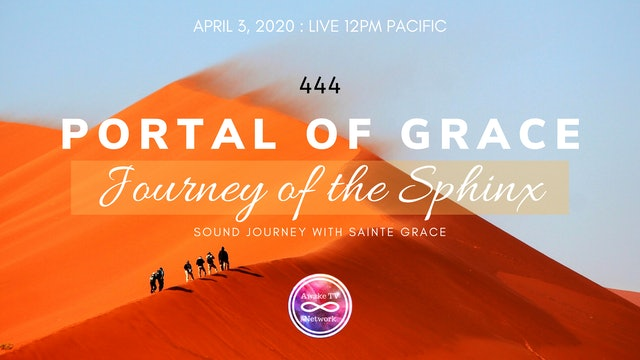 """Sonic Light Emanation: Portal of Grace - Sphinx Journey"" with Sainte Grace S1E5"