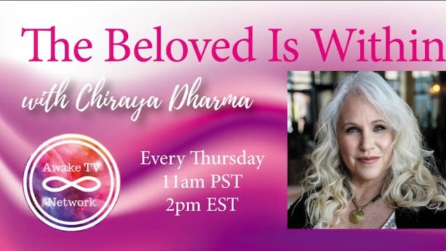 """The Beloved Is Within"" with Chiraya ..."