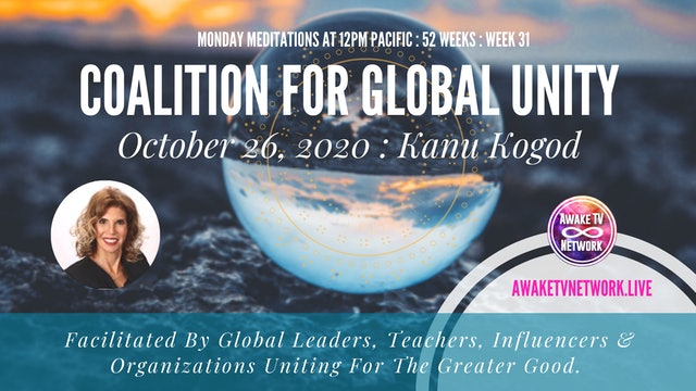 Coalition for Global Unity - Meditation with Kanu Kogod - Oct. 26, 2020