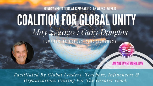 Coalition for Global Unity- Meditation with Gary Douglas