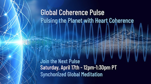 Global Coherence Pulse - Island of Coherence {Heartspace Meditation} (4-17-2021)