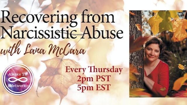 "Lana McAra - ""Recovering from Narcissistic Abuse"""
