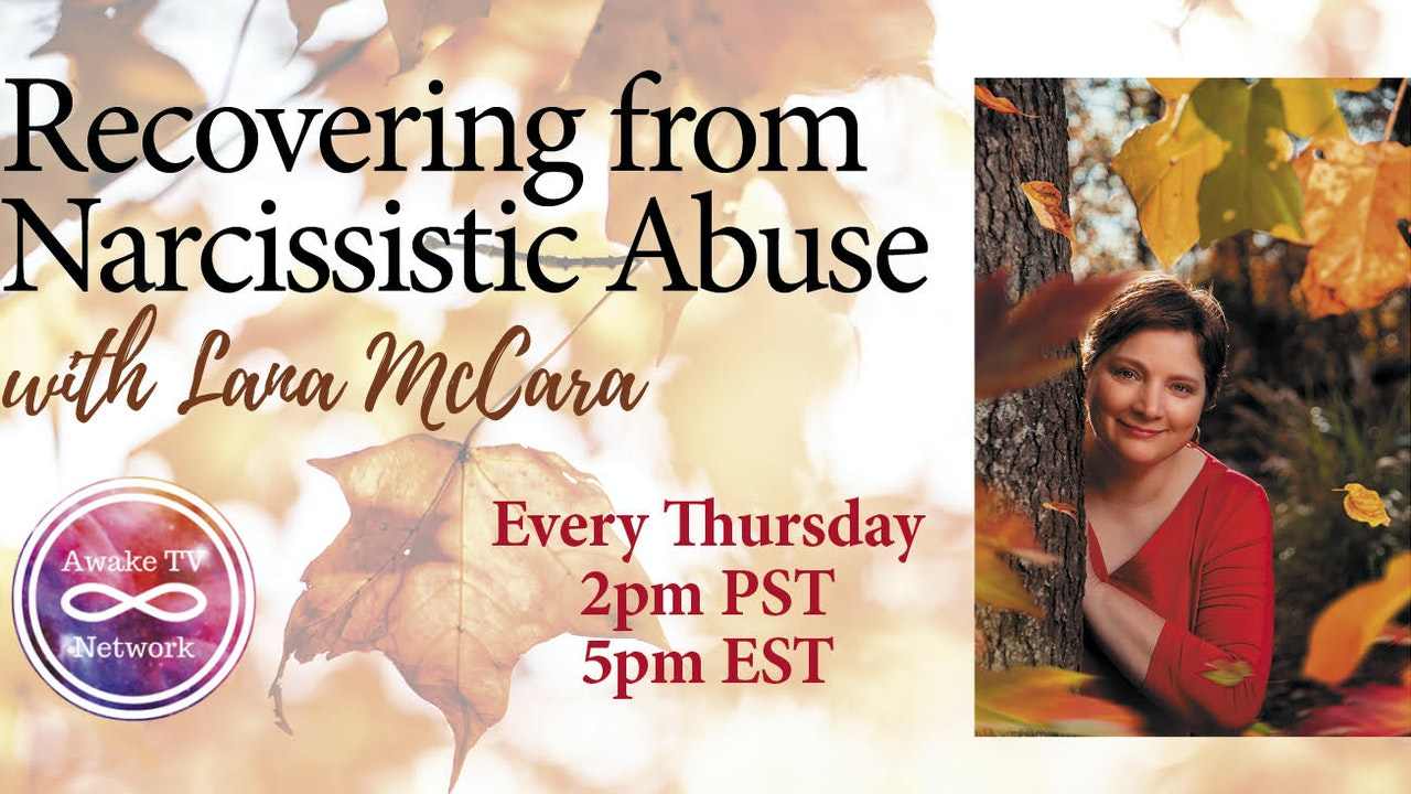 """Lana McAra - """"Recovering from Narcissistic Abuse"""""""