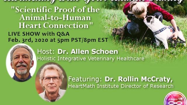 """Proving an Animal-to-Human Heart Connection"" Allen Schoen & Rollin McCraty S1E4"