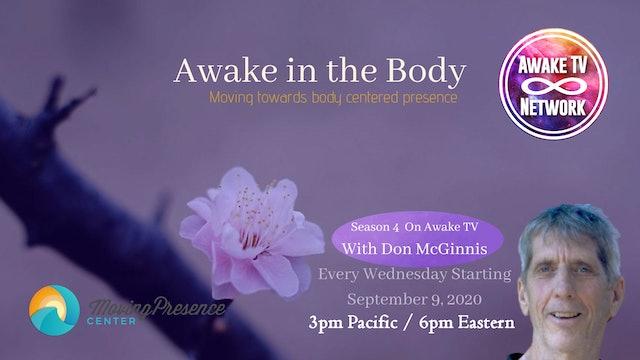"""""""Awake in the Body"""" with Don McGinnis & Guest Maru Serrano S4E8"""
