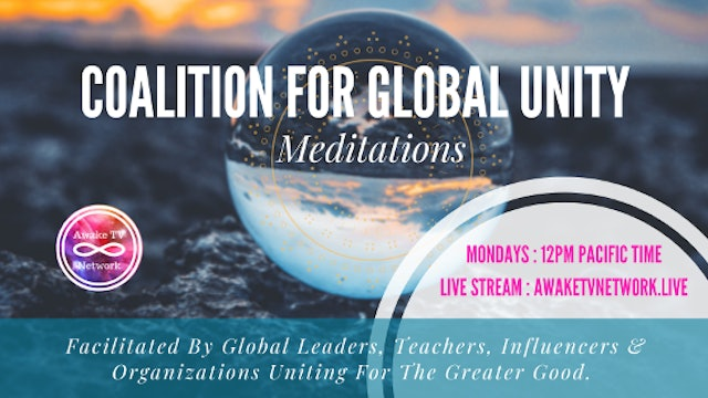 Coalition for Global Unity {Meditations with Influencers}