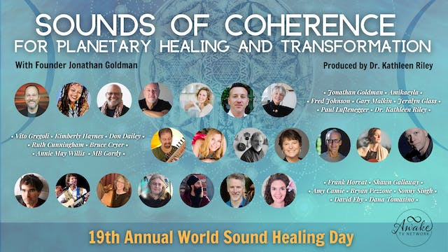 19th Annual World Sound Healing Day ~...