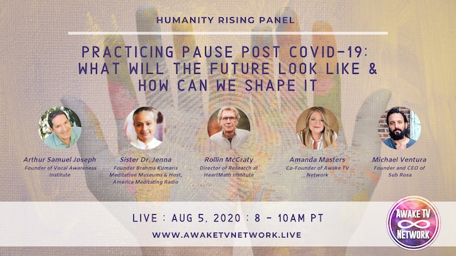 Practicing Pause Post COVID-19: What Will the Future Look Like & How We Shape It
