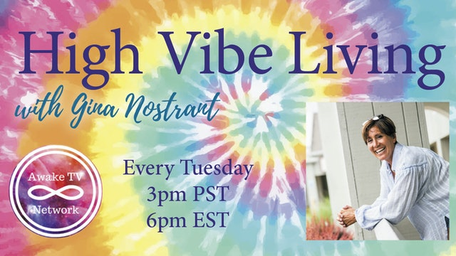 """""""High Vibe Living"""" with Gina Nostrant & Guest Diane L Haworth S3E1"""